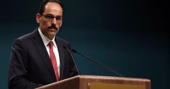 Cumhurbaşkanlığı Sözcüsü Kalın'dan 'bağımsızlık referandumu' açıklaması